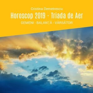 Triada de Aer - Gemeni, Balanță, Vărsător - Horoscop 2019