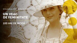 Un veac de feminitate. 100 de ani de modă. @ Muzeul Orașului Oradea - MoO